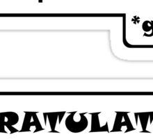 Congratulations - Cynical Geek FunnyJoke Office Nerd Sticker