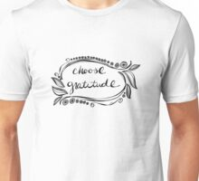 Choose Gratitude Unisex T-Shirt