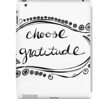 Choose Gratitude iPad Case/Skin