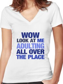 WOW look at me adulting all over the place Women's Fitted V-Neck T-Shirt