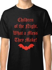Dracula Dead and Loving It: Children of The Night Classic T-Shirt