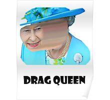 Elizabeth Drag queen Poster