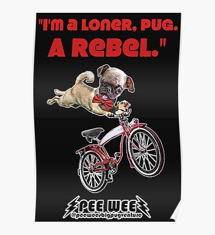Rebel Pee Wee Poster