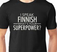 I Speak  Finnish Unisex T-Shirt