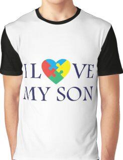 I love my son Graphic T-Shirt