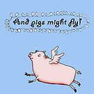Pigs might fly, Pink pig with wings. by Mary Taylor
