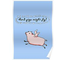 Pigs might fly, Pink pig with wings. Poster