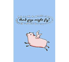 Pigs might fly, Pink pig with wings. Photographic Print