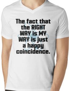 The Right Way Funny Quote Mens V-Neck T-Shirt
