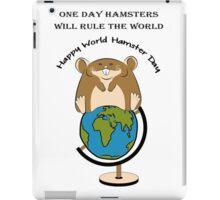 Hamsters rule the World iPad Case/Skin