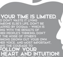 your time is limited (v2) - steve jobs Sticker