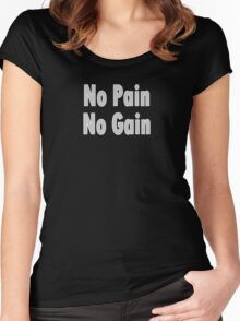 No PAIN No GAIN !!! T-Shirt Fitness Sticker Women's Fitted Scoop T-Shirt