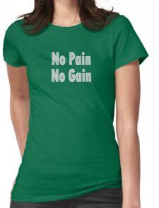 No PAIN No GAIN !!! T-Shirt Fitness Sticker Womens Fitted T-Shirt