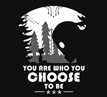 Who You Choose To Be Unisex T-Shirt