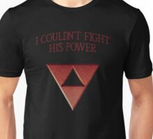 I Couldn't Fight His Power Unisex T-Shirt