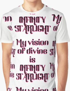 my vision of divine is infinity starlight Graphic T-Shirt