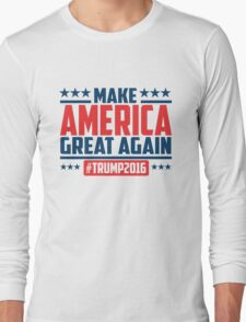 Make America great again Long Sleeve T-Shirt