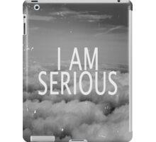 I am Serious iPad Case/Skin