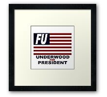 Underwood for President Framed Print