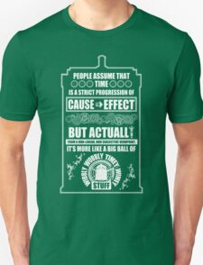 Doctor Who - Blink - People assume that time is a strict progression of cause to effect T-Shirt