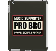 Pro Bro iPad Case/Skin