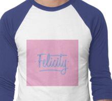 Felicity Men's Baseball ¾ T-Shirt