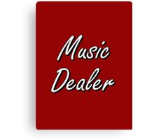 Music Dealer Canvas Print