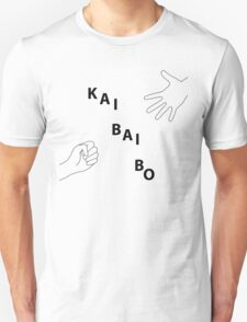 Kai Bai Bo Unisex T-Shirt
