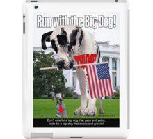 Run with the Big Dog iPad Case/Skin