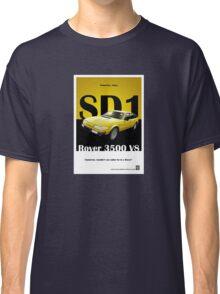 Rover SD1 Classic Car Advert Classic T-Shirt