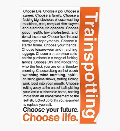 Choose life. Poster
