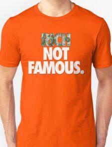 RICH NOT FAMOUS. - Alternate T-Shirt