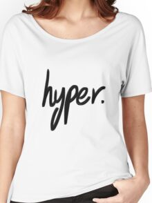 Hyper Women's Relaxed Fit T-Shirt