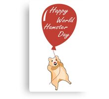 Happy World Hamster Day! 12th April Canvas Print
