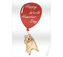 Happy World Hamster Day! 12th April Poster