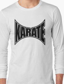 Karate Sign 1 - Japanese Martial Art Long Sleeve T-Shirt