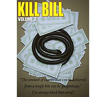 Minimalist Tarantino- Kill Bill vol 2 Photographic Print