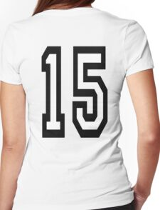 15, TEAM SPORTS, NUMBER 15, FIFTEEN, FIFTEENTH, Competition,  Womens Fitted T-Shirt