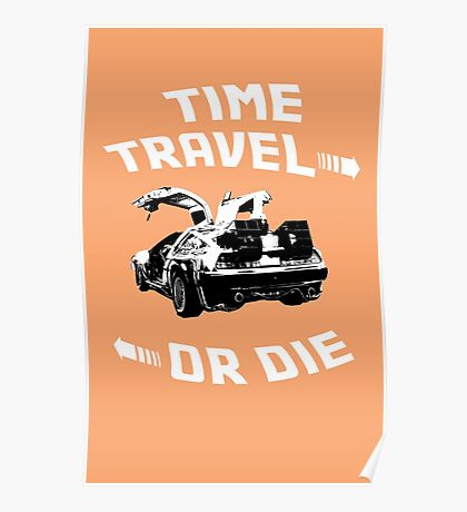 Time Travel Or Die is Back! Poster