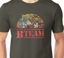 The B Team Unisex T-Shirt