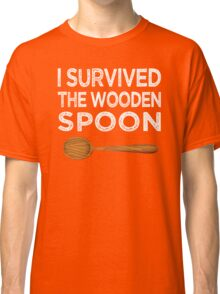I survived the Wooden Spoon Funny Birthday Gift Classic T-Shirt