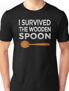 I survived the Wooden Spoon Funny Birthday Gift Unisex T-Shirt