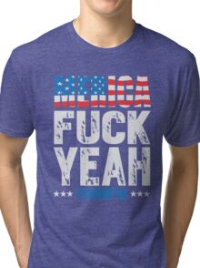 Merica Fuck Yeah Trump 2016 Tri-blend T-Shirt