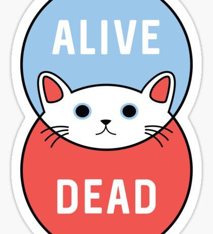 Schrodinger's Cat! Sticker