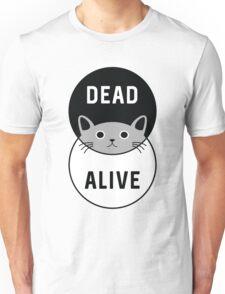 Schrodinger's Cat: Dead or Alive! Unisex T-Shirt