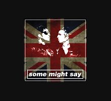 SOME MIGHT SAY. Union Jack Unisex T-Shirt