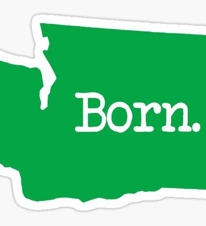 Washington Born WA Green Sticker