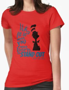Why Fit In Dr Seuss Quote Womens Fitted T-Shirt
