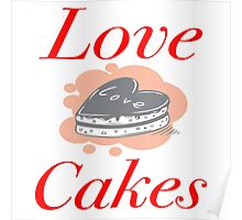 Love Cakes Poster