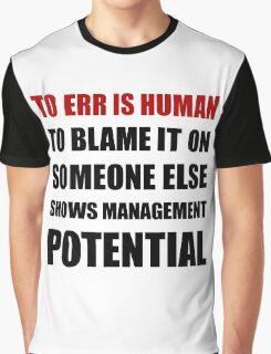 Management Potential Graphic T-Shirt